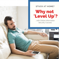 Stuck at home during the lockdown? Use this time to 'Level Up' with our top 3 online cyber security certifications