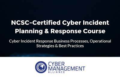 NCSC-Certified Cyber Incident Planning & Response Course